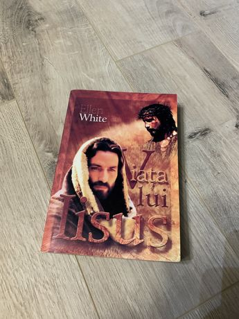 Carte Viata lui Iisus Ellen White