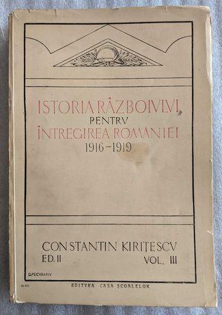 Istoria razboiului ptr intregirea Romaniei vol.3, Constantin Kiritescu