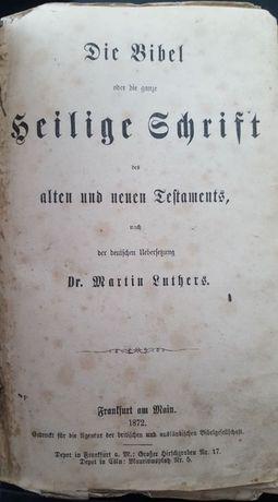 Библия на Мартин Лутер -Германия 1872г- протестанска
