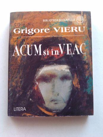 Grigore Vieru - Acum si in Veac, Litera 1997