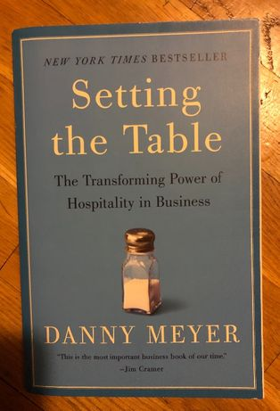 Danny Meyer, Setting the table