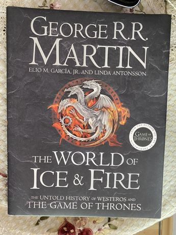 Game of thrones The World of ice and Fire