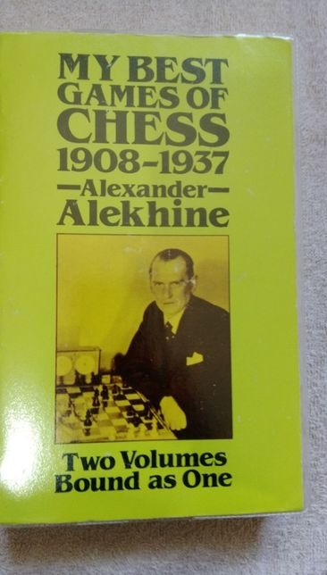 Carte sah : Alexander Alekhine , My best games on chess