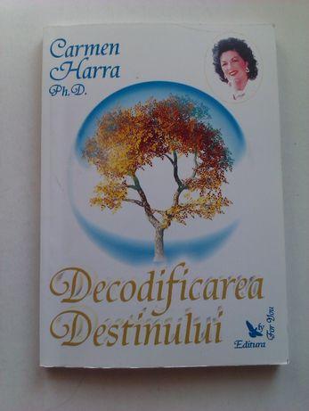 Decodificarea destinului, Carmen Harra