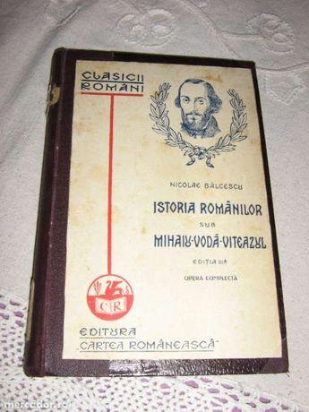 Nicolae Balcescu, Istoria romanilor sub Mihaiu-Voda Viteazul - 1929