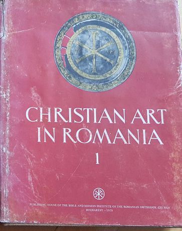 Arta crestina in Romania - secolele III - VI in limba engleza