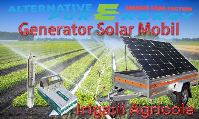 Generator Solar Mobil - Irigatii AGRICOLE cu Pompa Solara