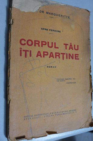 Corpul Tau iti Apartine - Victor Margueritte