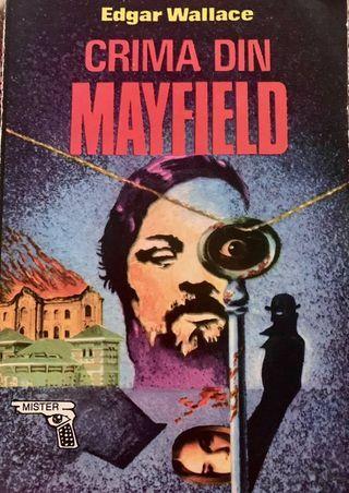 Crima din Mayfield, Edgar Wallace, Editura Alutus, 1993, 248 pagini