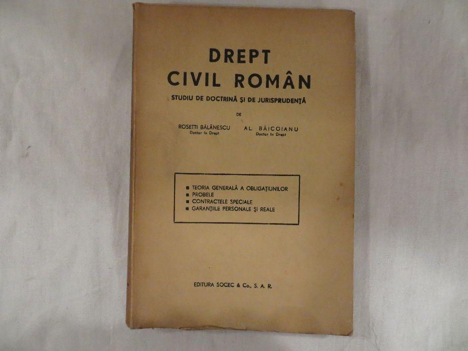Drept civil roman Rosetti-Balanescu Al. Baicoianu vol. II 1943 Bucuresti - imagine 1