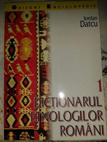 Iordan Datcu - Dictionarul Etnologilor Romani - 3 volume.