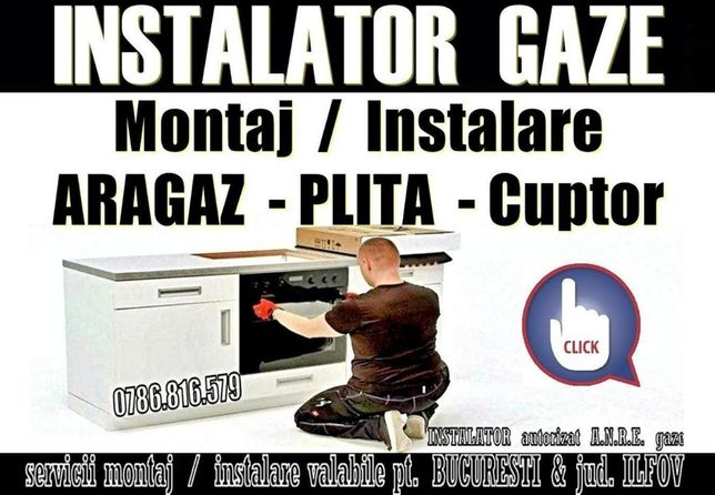 Instalator Gaze - Montaj: ARAGAZ / PLITA / CUPTOR - autorizat montare