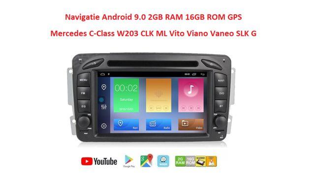 Navigatie Android 9.0 Mercedes C-Class W203 CLK ML Vito Viano Vaneo