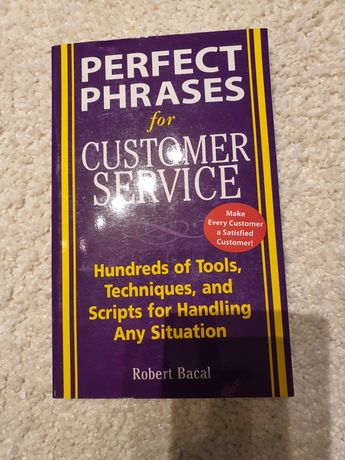 Perfect phrases for Customer Service-Robert Bacal