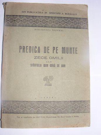 Predica de pe munte ZECE OMILII ale Sfantului Ioan Gura de Aur ,1938
