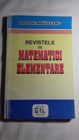 Revistele de matematici elementare - pana la 1948 - Nicolae Mihaileanu