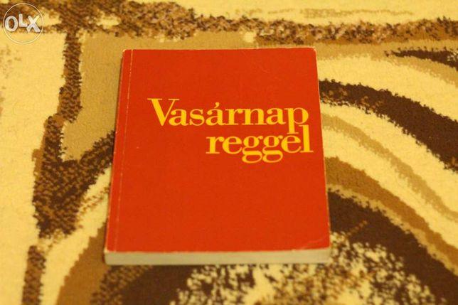 Carte religioasa Vasarnap Reggel in limba maghiara