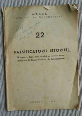 Brosura Falsificatorii istoriei , nr 22 ARLUS centrul de doscumentare