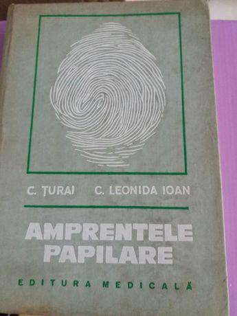Amprentele Papilare -C. Turai, C. Leonida Ioan