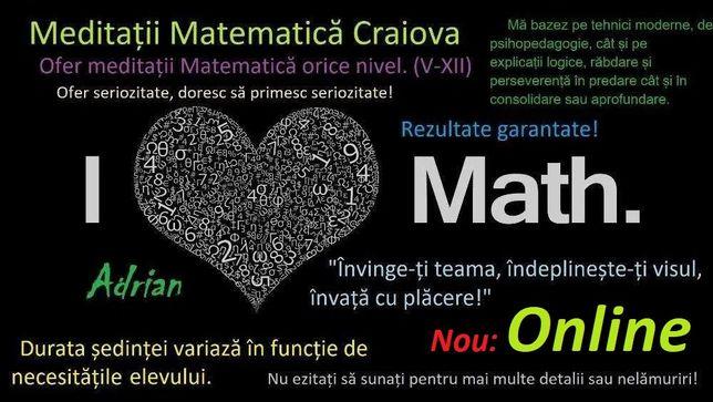 Ofer Meditații Online la Matematică orice nivel. (V-XII)