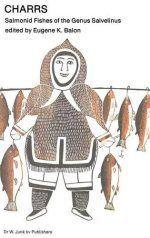 Риби от рода пъстървови Charrs: Salmonid Fishes of the Genus Salvelin