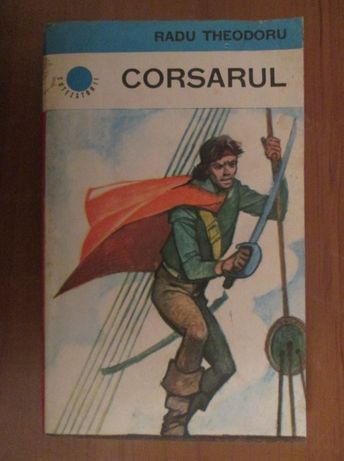 Corsarul- Radu Theodoru
