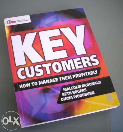 Key Customers: How to Manage Them Profitably