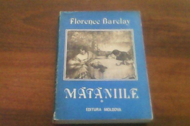 Vand cartea Mataniile de Florence Barclay