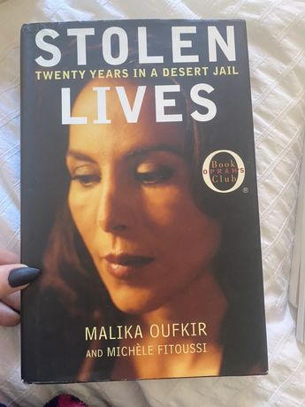 Stolen lives - 20 years in a desert jail - Malika Oufkir
