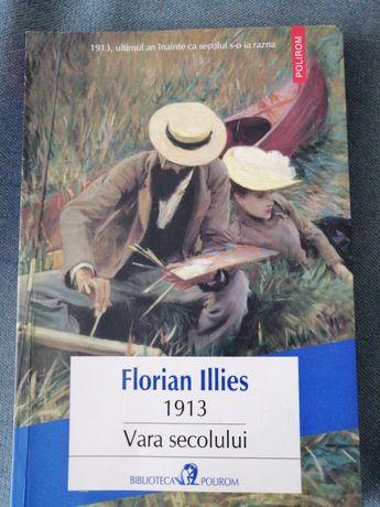 Florian Ilies - 1913 vara secolului