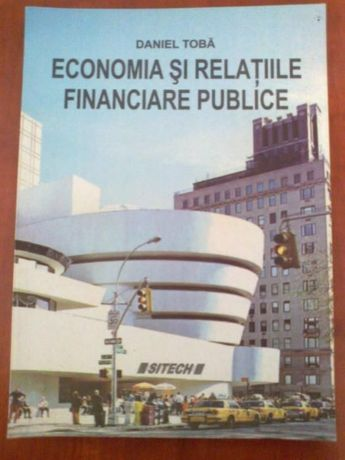 Economia si relatiile financiare publice (Daniel Toba)