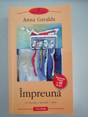 Anna Gavalda - Impreuna