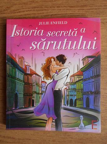 Istoria Secretă A Sărutului de Julie Enfield