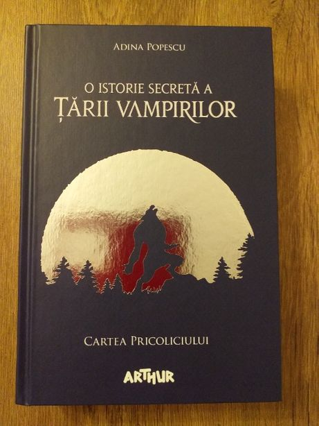 """Cartea """"O calatorie secreta a Tarii Vampirilor Cartea Pricoliciului"""