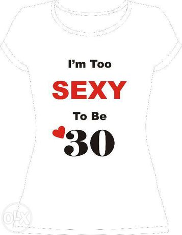 """Tricou personalizat """"I'm Too Sexy To Be..."""""""