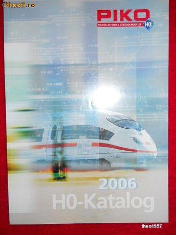 Vand CATALOG PIKO,trenulete HO,editia 2006!