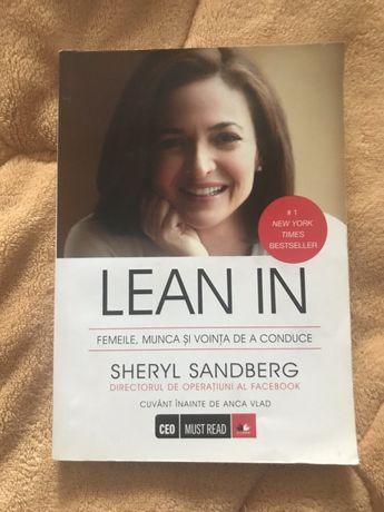 Lean In - Femeile, munca si vointa de a conduce - Sheryl Sandberg