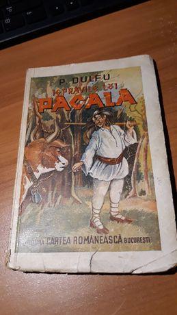 Carte veche - Ispravile lui Pacala, P. Dulfu, 1948