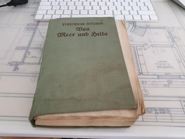 Carte veche 1944 in limba Germana Von Meer und Heide - Theodor Storm