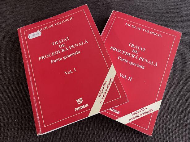 Tratat de Procedura Penala - Partea Gen. de N. Volonciu, vol. I si II