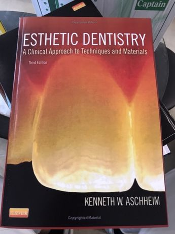 Esthetic Dentistry - A Clinical Approach to Techniques and Materials