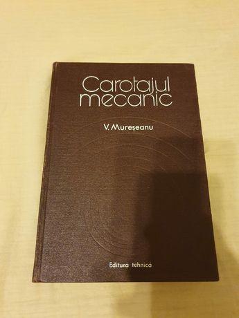 Carotajul mecanic, ing.Victor Mureșanu, ed. Tehnica București 1980.