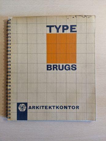 Type Brugs - arhitectură