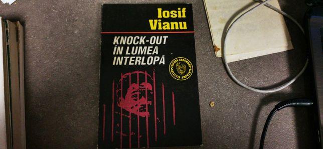 Knock-out in lumea interlopa- Iosif Vianu