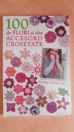 Carte 100 de flori si alte accesorii crosetate, Claire Crompton