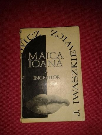 maica ioana a ingerilor j.iwaszkiewicz