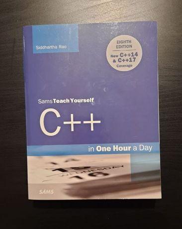 C++ in One Hour a Day, SIDDHARTHA RAO, Sams Teach Yourself, Paperback